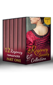 Regency Society Collection Part 1 (Mills & Boon e-Book Collections)