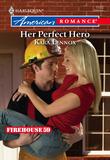Her Perfect Hero (Mills & Boon American Romance)