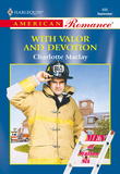 With Valor And Devotion (Mills & Boon American Romance)