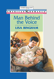 Man Behind The Voice (Mills & Boon American Romance)