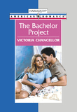The Bachelor Project (Mills & Boon American Romance)