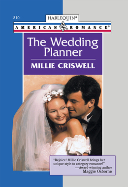 The Wedding Planner (Mills & Boon American Romance)