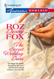 The Secret Wedding Dress (Mills & Boon American Romance)
