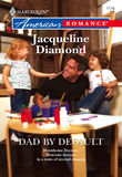 Dad by Default (Mills & Boon American Romance)