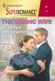 The Wrong Wife (Mills & Boon Vintage Superromance)