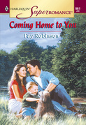 Coming Home To You (Mills & Boon Vintage Superromance)