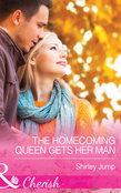 The Homecoming Queen Gets Her Man (Mills & Boon Cherish) (The Barlow Brothers, Book 1)