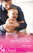 Claiming His Brother's Baby (Mills & Boon Cherish)