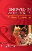 Snowed in with Her Ex (Mills & Boon Desire) (Brides and Belles, Book 1)