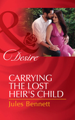 Carrying the Lost Heir's Child (Mills & Boon Desire) (The Barrington Trilogy, Book 3)