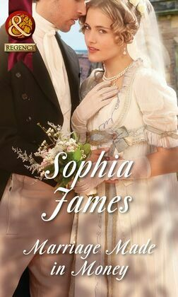Marriage Made in Money (Mills & Boon Historical) (The Penniless Lords, Book 1)