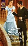Chosen by the Lieutenant (Mills & Boon Historical) (Regency Brides of Convenience, Book 2)