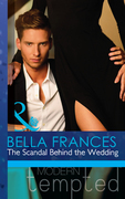 The Scandal Behind the Wedding (Mills & Boon Modern Tempted)