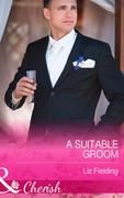 A Suitable Groom (Mills & Boon Cherish)