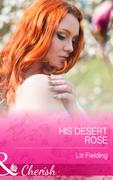His Desert Rose (Mills & Boon Cherish)