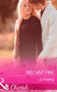 Instant Fire (Mills & Boon Cherish)