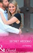 Secret Wedding (Mills & Boon Cherish)