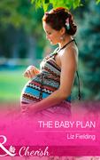 The Baby Plan (Mills & Boon Cherish)