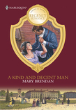 A Kind And Decent Man (Mills & Boon M&B)