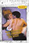 All Through The Night (Mills & Boon Temptation)