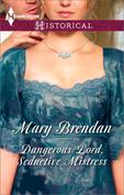 Dangerous Lord, Seductive Mistress (Mills & Boon Historical)