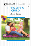 Her Sister's Child (Mills & Boon Silhouette)