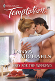 Hers for the Weekend (Mills & Boon Temptation)