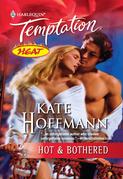 Hot & Bothered (Mills & Boon Temptation)