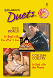 In Bed With The Wild One: In Bed With The Wild One / In Bed With The Pirate (Mills & Boon Silhouette)