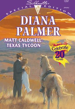 Matt Caldwell: Texas Tycoon (Mills & Boon Cherish)
