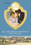 Mr. Trelawney's Proposal (Mills & Boon M&B)
