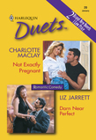 Not Exactly Pregnant: Not Exactly Pregnant / Darn Near Perfect (Mills & Boon Silhouette)