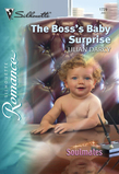 The Boss's Baby Surprise (Mills & Boon Silhouette)
