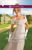 The Disappearing Duchess: The Disappearing Duchess / The Mysterious Lord Marlowe (Mills & Boon Historical)