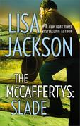 The Mccaffertys: Slade (Mills & Boon M&B) (The McCaffertys, Book 3)