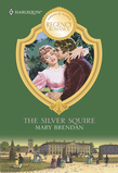 The Silver Squire (Mills & Boon M&B)