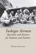 Tuskegee Airmen Questions and Answers for Students and Teachers