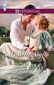 To Marry a Matchmaker (Mills & Boon Historical)