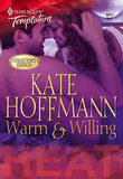 Warm & Willing (Mills & Boon Temptation)