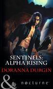 Sentinels: Alpha Rising (Mills & Boon Nocturne) (Sentinels, Book 7)