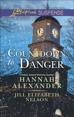 Countdown to Danger: Alive After New Year / New Year's Target (Mills & Boon Love Inspired Suspense)