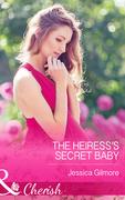 The Heiress's Secret Baby (Mills & Boon Cherish)
