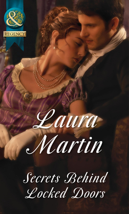Secrets Behind Locked Doors (Mills & Boon Historical)