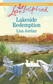 Lakeside Redemption (Mills & Boon Love Inspired)