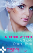 The Sheikh Doctor's Bride (Mills & Boon Medical)