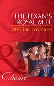 The Texan's Royal M.D. (Mills & Boon Desire) (Duchess Diaries, Book 4)