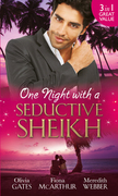 One Night with a Seductive Sheikh: The Sheikh's Redemption / Falling for the Sheikh She Shouldn't / The Sheikh and the Surrogate Mum (Mills & Boon M&B)