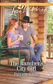 The Rancher's City Girl (Mills & Boon Love Inspired)