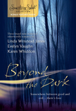Beyond the Dark: Forever Mine / Haunt Me / Soul of the Wolf (Mills & Boon Silhouette)