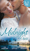 Midnight at the Oasis: His Majesty's Mistake (A Royal Scandal, Book 2) / To Tempt a Sheikh (Pride of Zohayd, Book 2) / Sheikh, Children's Doctor...Husband (Mills & Boon M&B)